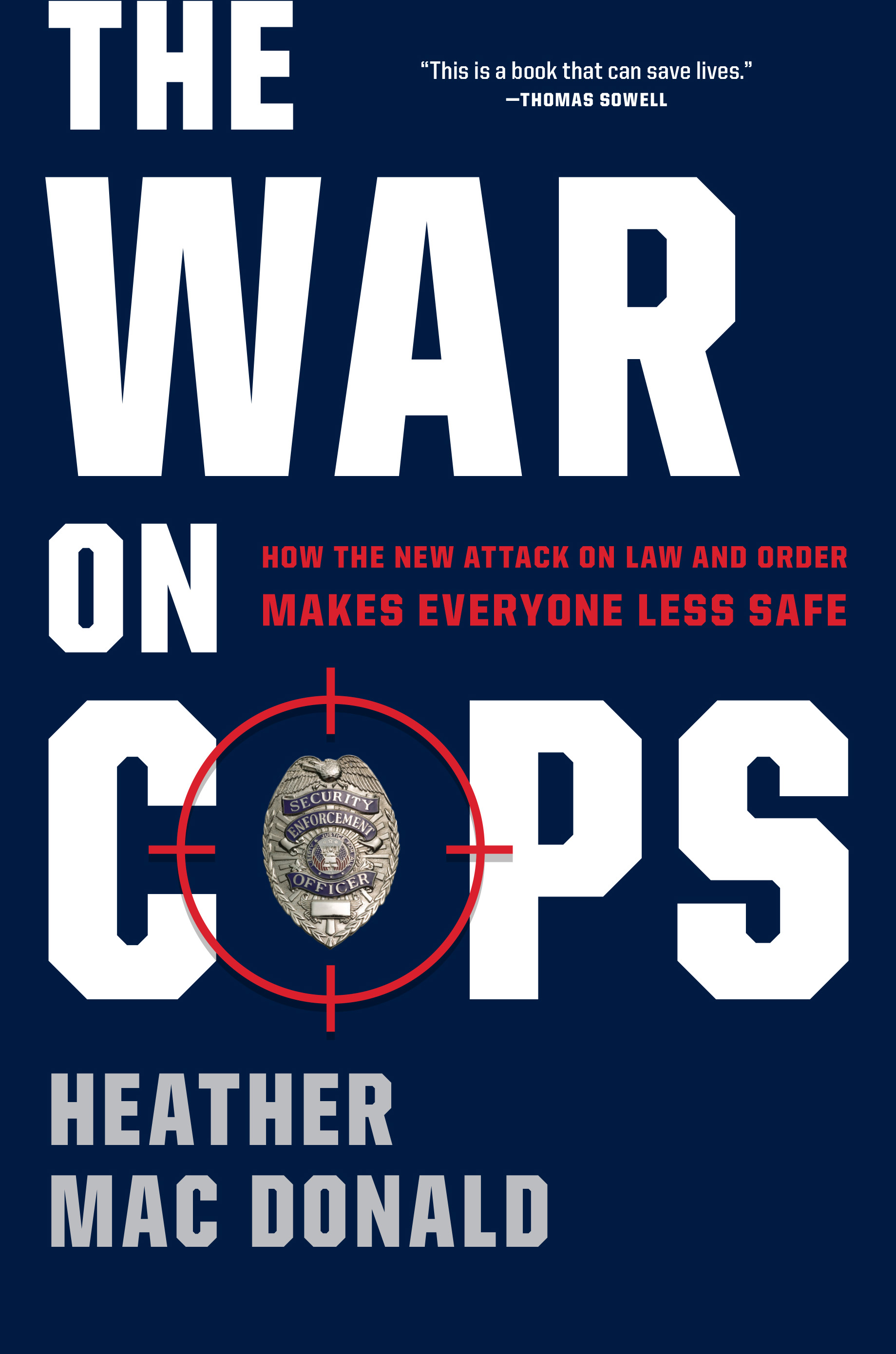 MacDonald – The War on Cops