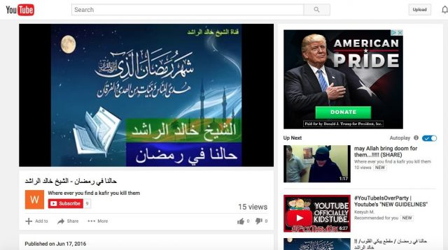 "Screenshot of Trump ad running alongside a video on the channel ""Where ever you find a kafir you kill them"" taken by GIPEC researchers in New York, NY. (Screenshot/YouTube/GIPEC)"
