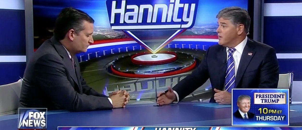 Ted Cruz, Sean Hannity (Fox News)