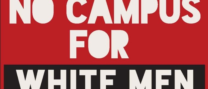 'No Campus For White Men'