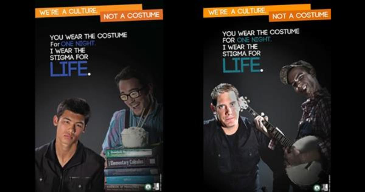 "Posters used at Penn State University as part of the ""We're a Culture Not a Costume"" campaign in 2016. (Credit: Campus Reform)"