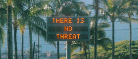 """An electronic sign reads """"There is no threat"""" in Oahu, Hawaii, U.S., after a false emergency alert that said a ballistic missile was headed for Hawaii, in this January 13, 2018 photo obtained from social media. (Photo: Instagram/@sighpoutshrug/via REUTERS)"""