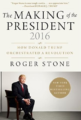 The Making of the President 2016: How Donald Trump Orchestrated a Revolution, $10.00 (Photo: Amazon)