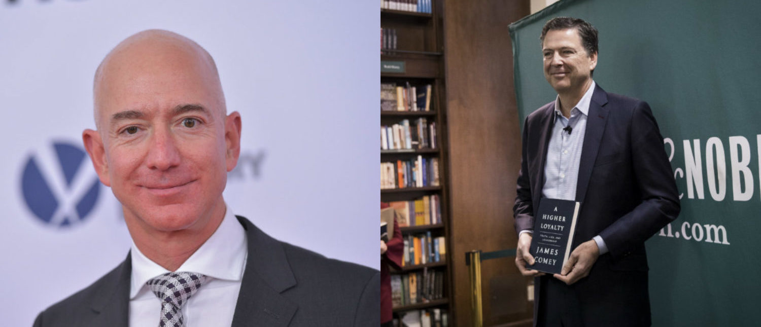 Left: Amazon CEO Jeff Bezos arrives for the premiere of 'The Post' on December 14, 2017, in Washington, D.C. (Photo: MANDEL NGAN/AFP/Getty Images) Right: Former FBI Director James Comey poses for photographs as he arrives to speak about his new book 'A Higher Loyalty: Truth, Lies, and Leadership' at Barnes & Noble bookstore, April 18, 2018 in New York City. (Photo by Drew Angerer/Getty Images)Right: Former FBI Director James Comey poses for photographs as he arrives to speak about his new book 'A Higher Loyalty: Truth, Lies, and Leadership' at Barnes & Noble bookstore, April 18, 2018 in New York City. (Photo by Drew Angerer/Getty Images)