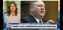 Sarah Sanders, Trump Roast Democrats Opposing Pompeo Nomination