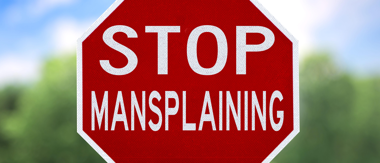 Mansplaining sign (Shutterstock/Bird-Lee)