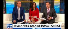 'Fox & Friends' Host Implores Trump To Reverse Course After Putin Conference