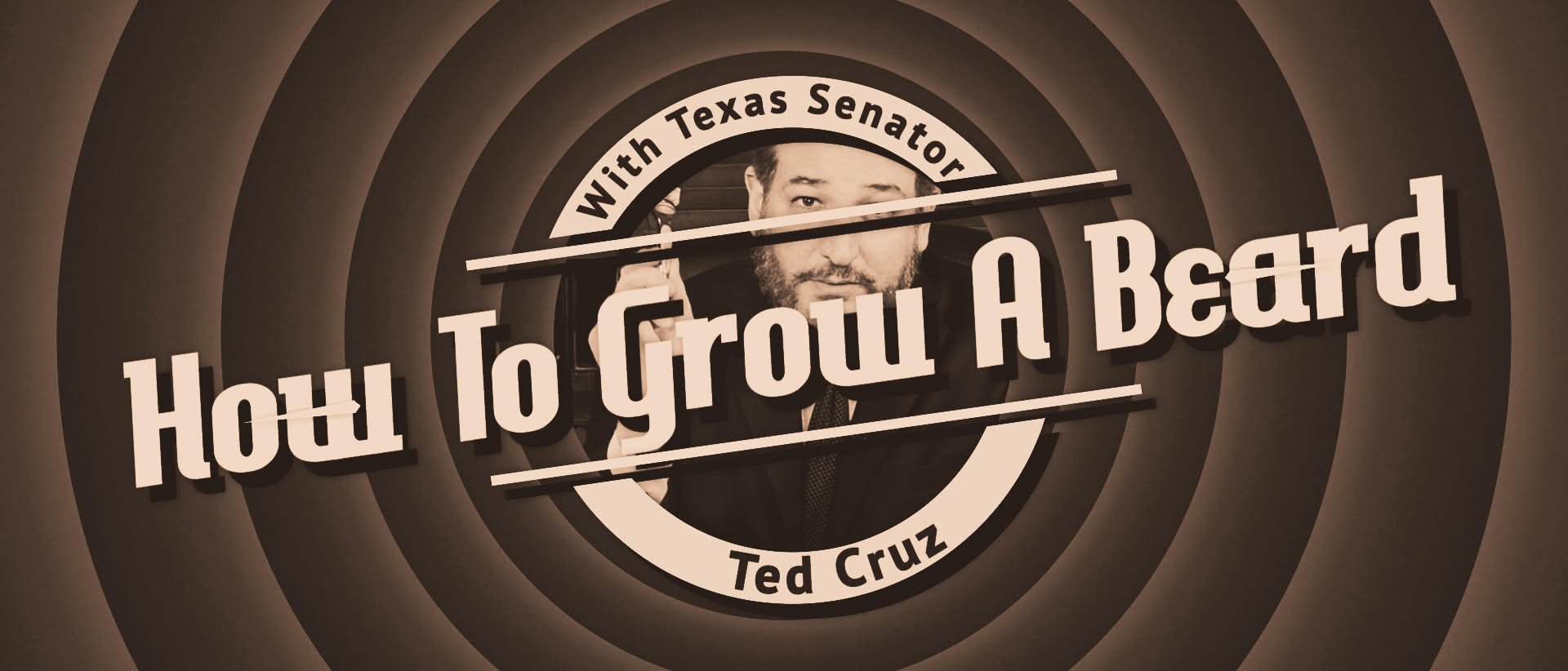 How To Grow A Beard, By Ted Cruz