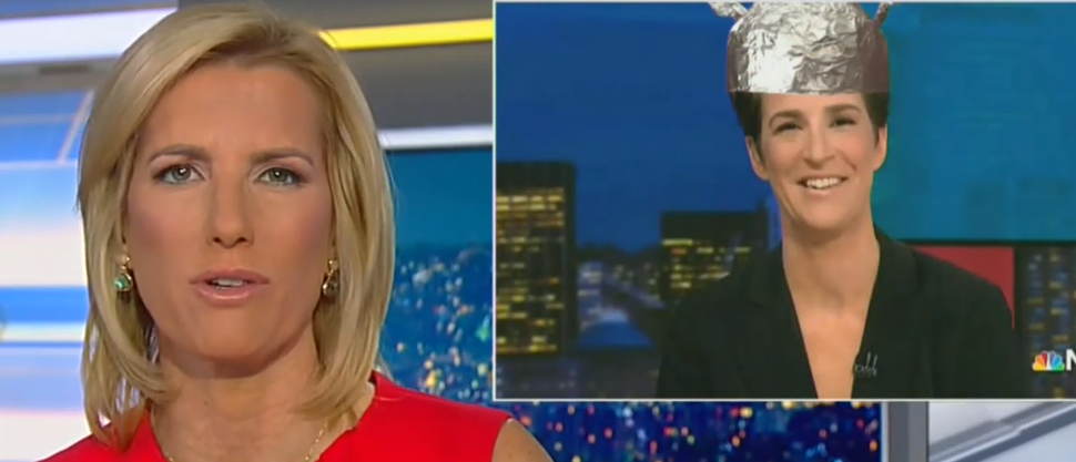 Image result for Laura Ingraham Mocks MSNBC's Rachel Maddow For Wearing A 'Tin Foil Hat' On Russia Collusion