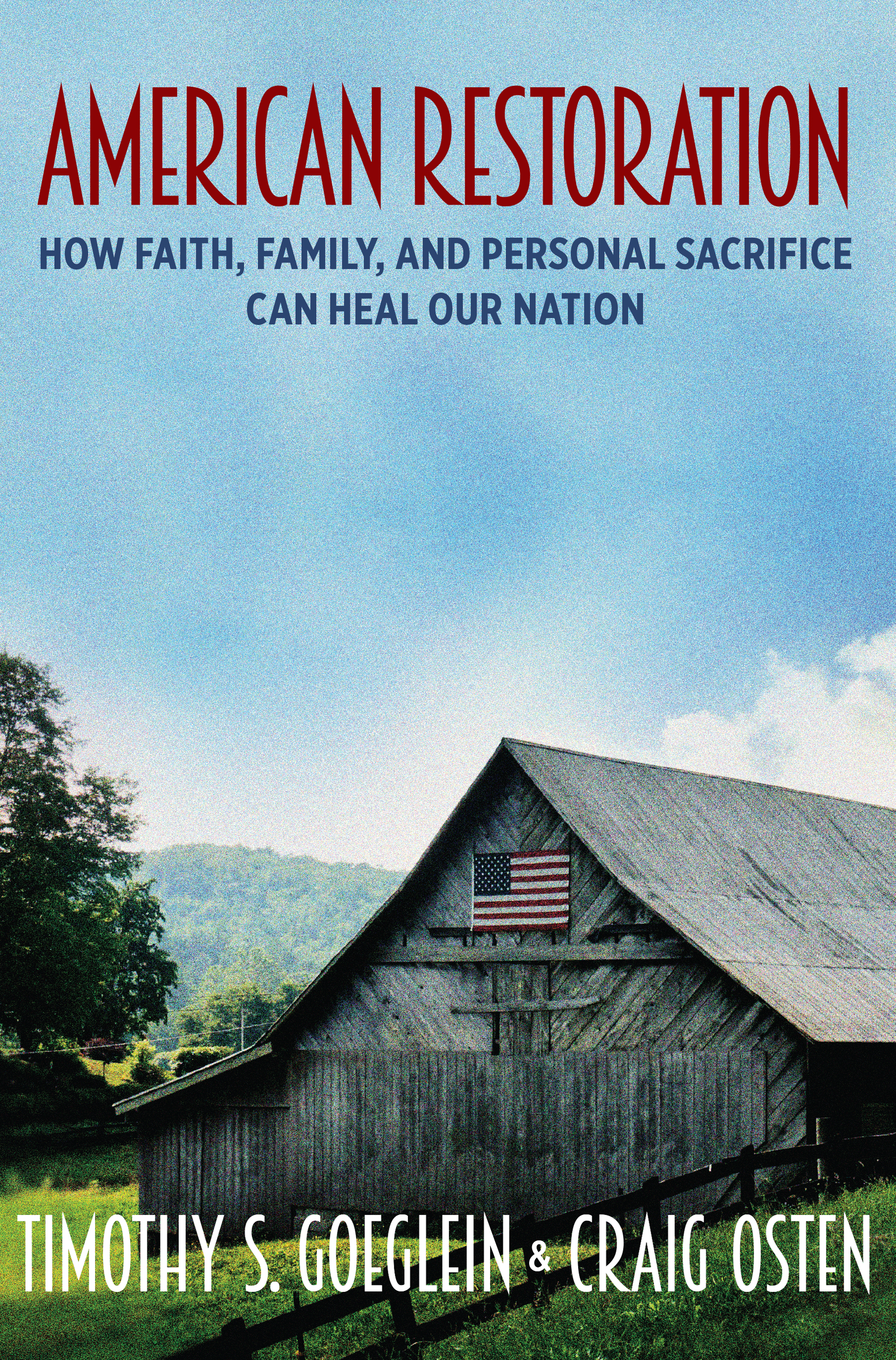 Cover photo of American Restoration. Photo courtesy of Regnery Publishing.