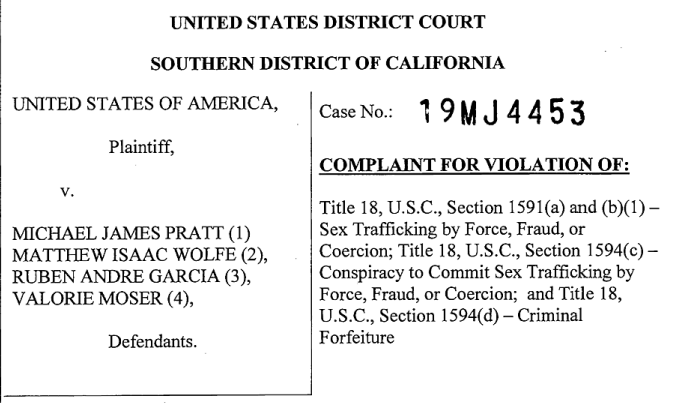The criminal complaint against Pratt, Wolfe, Garcia, and Moser filed by the Southern District of California October 10.