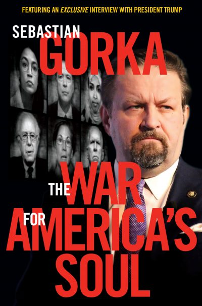 Donald Trump, the Left's Assault on America, and How We Take Back Our Country - Sebastian Gorka