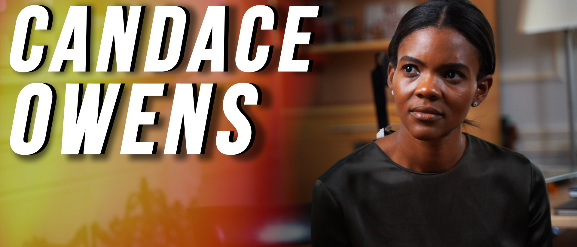 Exclusive Candace Owens Interview, Part One: Her Views On Black Lives Matter