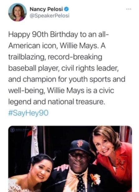 Pelosi Failed While Wishing Willie Mays Happy Birthday